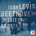 Ludwig van Beethoven - The Late Piano Sonatas (Igor Levit) '2013