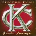 Kingdom Come - Bad Image '1993