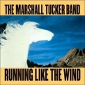 Marshall Tucker Band, The - Running Like The Wind '1979