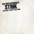 Replacements, The - Stink '1982