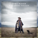 John Mayer - Pаradise Valley '2013