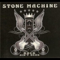 Stone Machine - Rock Ain't Dead '2014