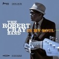 Robert Cray Band, The - In My Soul (Limited Edition) '2014