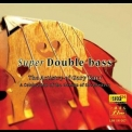 Gary Karr - Super Double-bass '2004