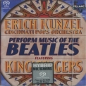 Erich Kunzel - Perform Music Of The Beatles (Cincinnati Pops Orchestra Featuring King'singers ) '2001