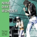 Nine Days' Wonder - The Best Years Of Our Life '2001