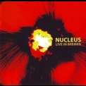 Nucleus - Live In Bremen (cd1) '2003