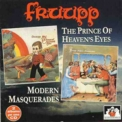 Fruupp - The Prince Of Heaven's Eyes & Modern Masquerades '1974