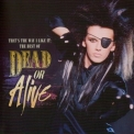 Dead or Alive - That's The Way I Like It: The Best Of Dead Or Alive '2010