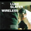 Luke Slater - Wireless '1999