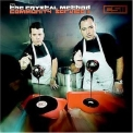Crystal Method, The - Community Service II '2005