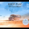 Robert Plant - Sixty Six To Timbuktu '2003