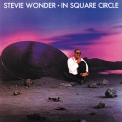 Stevie Wonder - In Square Circle (2014 Reissue) '1985