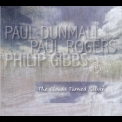 Paul Dunmall, Paul Rogers, Philip Gibbs - The Clouds Turned Silver '2014