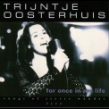 Trijntje Oosterhuis - For Once In My Life: Songs Of Stevie Wonder Live '1999