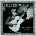 Blind Willie Mctell - Statesboro Blues - The Early Years 1927-1935 '2005