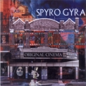 Spyro Gyra - Original Cinema '2003
