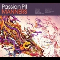 Passion Pit - Manners (japanese Edition) '2009