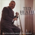 Ted Heath - The Perfectionist '2007