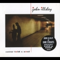 John Illsley - Never Told A Soul '1984