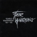 Fair Warning - Early Warnings '92-'95 '1997
