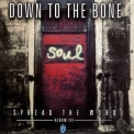 Down To The Bone - Spread The Word Album III '2000