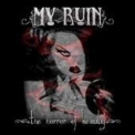 My Ruin - The Horror Of Beauty '2003