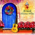 Armik - Christmas Wishes '2006