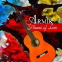 Armik - Flames Of Love '2013