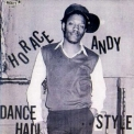 Horace Andy - Dance Hall Style '2003