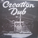 Bullwackies All Stars - Creation Dub '2004