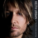 Keith Urban - Love, Pain & The Whole Crazy Thing '2006
