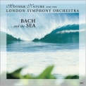 Bach - Bach And The Sea '2005