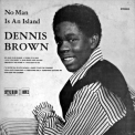 Dennis Brown - No Man Is An Island '1970