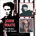 John Waite - No Brakes & Mask Of Smiles '2008