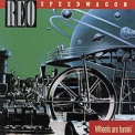 Reo Speedwagon - Wheels Are Turnin' '1984
