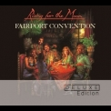 Fairport Convention - Rising For The Moon (2013 Deluxe Edition) '1975