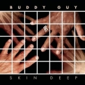 Buddy Guy - Skin Deep '2008