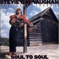 Stevie Ray Vaughan And Double Trouble - Soul To Soul (remastered W/bonus Tracks) '1985