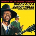 Buddy Guy & Junior Wells - Drinkin' Tnt 'n' Smokin' Dynamite '1988