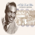 Charles Brown - A Life In The Blues '2003