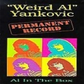 Weird Al Yankovic - Permanent Record - Al In The Box (4CD) '1994