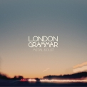 London Grammar - Metal & Dust [EP] '2013