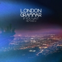 London Grammar - If You Wait Remixes 2 '2014