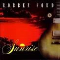 Robben Ford - Sunrise '1999
