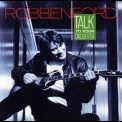 Robben Ford - Talk To Your Daughter '1988