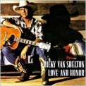 Ricky Van Shelton - Love And Honor '1994