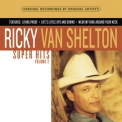 Ricky Van Shelton - Super Hits Volume 2 '1996