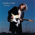 Robben Ford - Blue Moon '2002