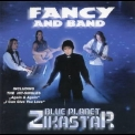 Fancy - Blue Planet Blue Planet Zikastar '1995